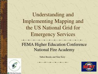 Understanding and Implementing Mapping and the US National Grid for Emergency Services