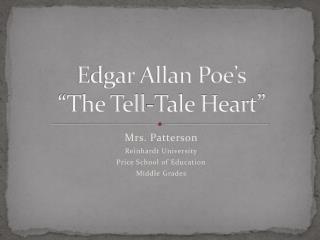"Edgar Allan Poe's ""The Tell-Tale Heart"""