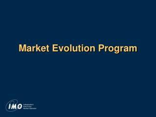 Market Evolution Program
