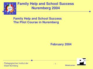 Family Help and School Success  Nuremberg 2004