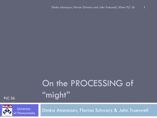 "On the PROCESSING of  "" might """