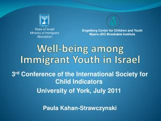 Well-being  among Immigrant Youth in Israel
