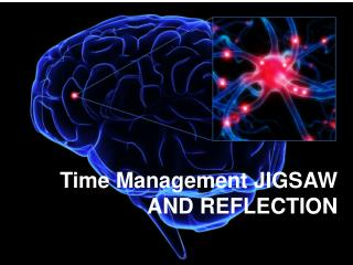 Time Management JIGSAW AND REFLECTION