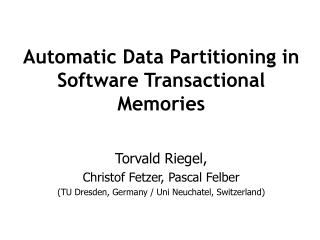 Automatic Data Partitioning in Software Transactional Memories