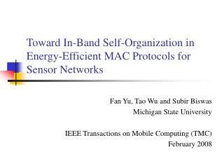 Toward In-Band Self-Organization in Energy-Efficient MAC Protocols for Sensor Networks