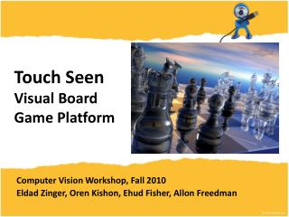 Touch Seen Visual Board Game Platform