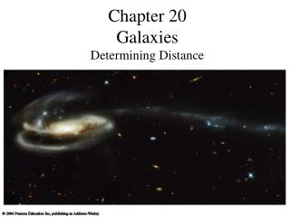 Chapter 20 Galaxies  Determining Distance