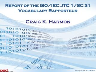 Report of the ISO/IEC JTC 1/SC 31 Vocabulary Rapporteur