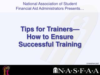 Tips for Trainers— How to Ensure Successful Training