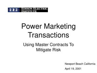 Power Marketing Transactions