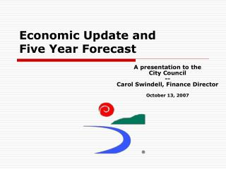 Economic Update and Five Year Forecast