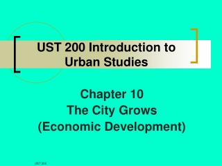 UST 200 Introduction to Urban Studies