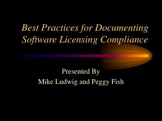 Best Practices for Documenting Software Licensing Compliance