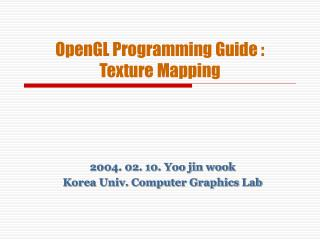 OpenGL Programming Guide : Texture Mapping