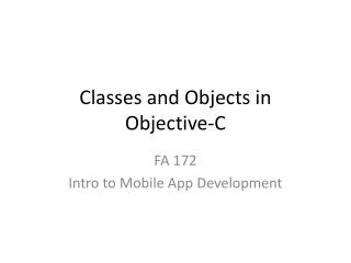 Classes and Objects in Objective-C