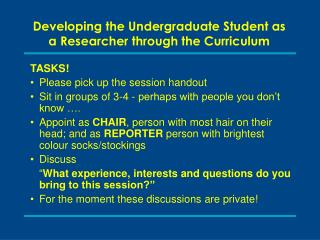 Developing the Undergraduate Student as a Researcher through the Curriculum