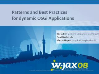 Patterns and Best Practices  for dynamic OSGi Applications