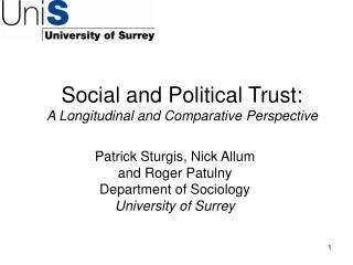 Social and Political Trust: A Longitudinal and Comparative Perspective