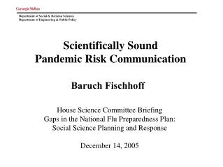 Scientifically Sound  Pandemic Risk Communication