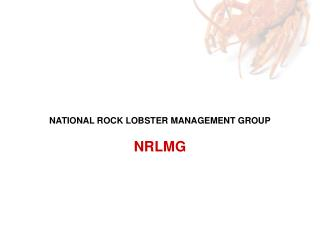 NATIONAL ROCK LOBSTER MANAGEMENT GROUP