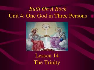 Lesson 14 The Trinity