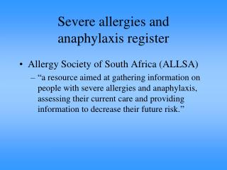 Severe allergies and anaphylaxis register