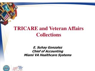 TRICARE and Veteran Affairs Collections