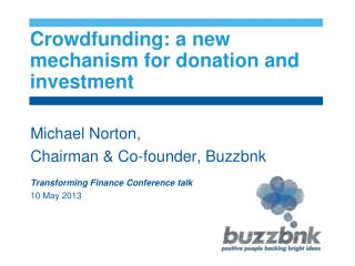 Crowdfunding :  a new mechanism for donation and investment