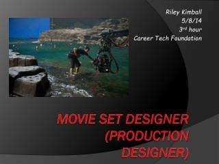 Movie Set Designer (Production Designer)