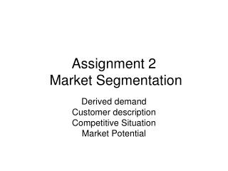 Assignment 2  Market Segmentation