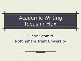 Academic Writing Ideas in Flux