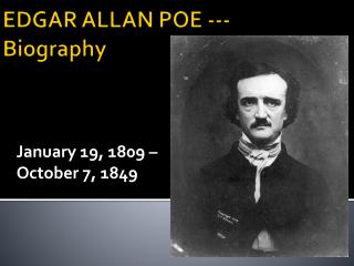 EDGAR ALLAN POE --- Biography