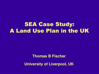 SEA Case Study:  A Land Use Plan in the UK