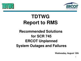 TDTWG  Report to RMS