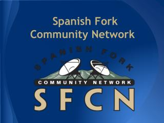 Spanish Fork Community Network
