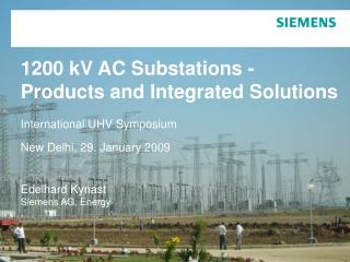 1200 kV AC Substation Basic requirements - Example: PGCIL