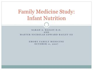 Family Medicine Study:  Infant Nutrition