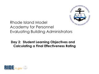 Rhode Island Model Academy for Personnel Evaluating Building Administrators