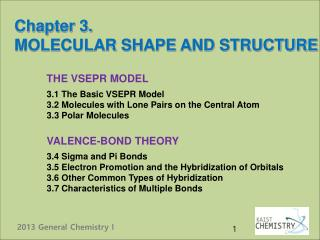 Chapter 3. MOLECULAR SHAPE AND STRUCTURE