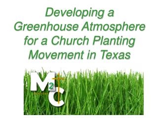Developing a  Greenhouse Atmosphere for a Church Planting Movement in Texas