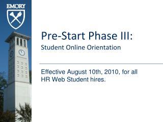 Pre-Start Phase III: Student Online Orientation