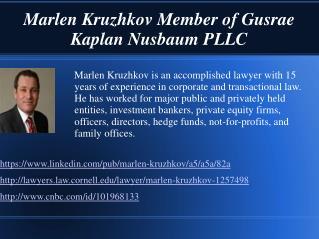 One of the attorneys of Gusrae Kaplan Nusbaum PLLC - Marlen