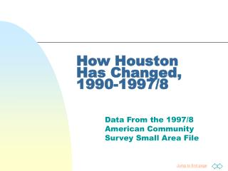 How Houston  Has Changed,  1990-1997/8