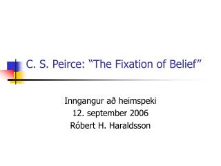 the four methods of establishing belief in the fixation of belief by charles s peirce