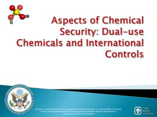 Aspects of Chemical  Security: Dual-use  Chemicals and International Controls