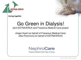 A campaign to achieve  more environmental sustainability  in dialysis care