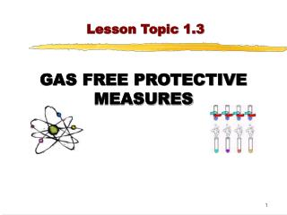 GAS FREE PROTECTIVE MEASURES