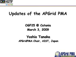 Updates of the APGrid PMA