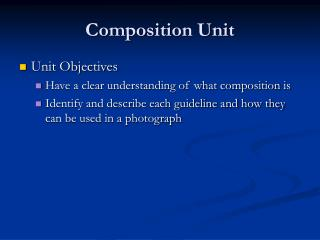 Composition Unit