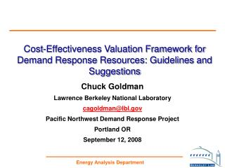 Cost-Effectiveness Valuation Framework for Demand Response Resources: Guidelines and Suggestions